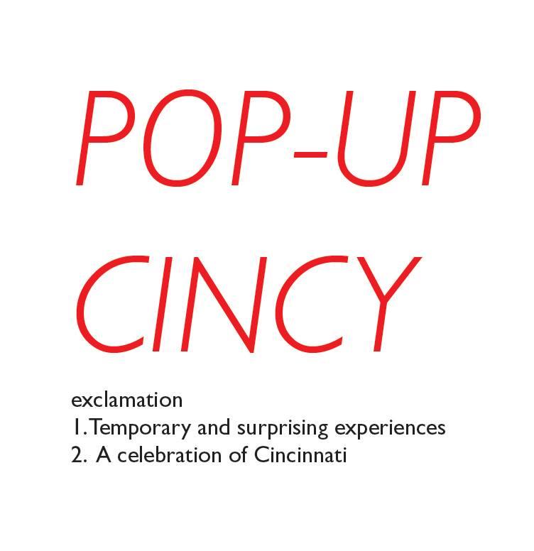 PopUp Cincy: Project Uptown Sky